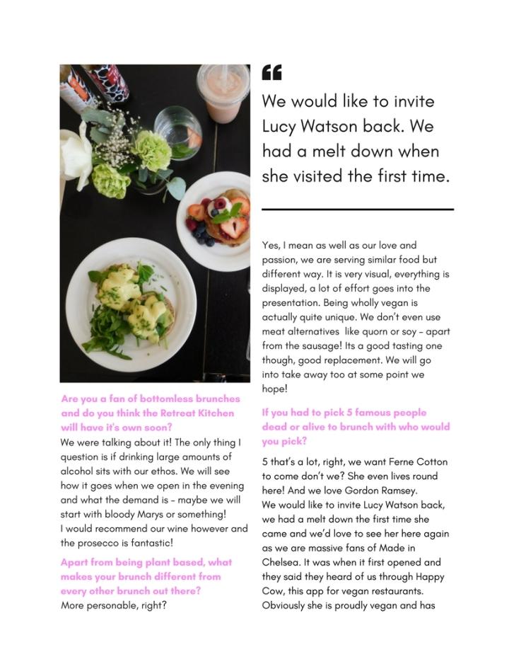 The retreat Kitchen Interview