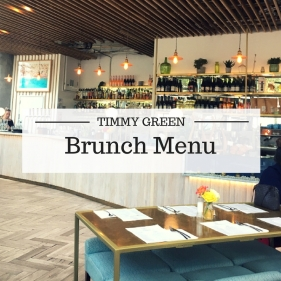 Timmy Green Brunch Menu